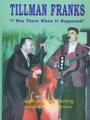 I was there when it happened by Tillman Franks