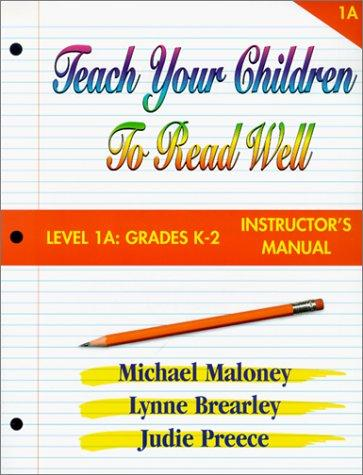 Teach Your Children to Read Well by Mike Maloney