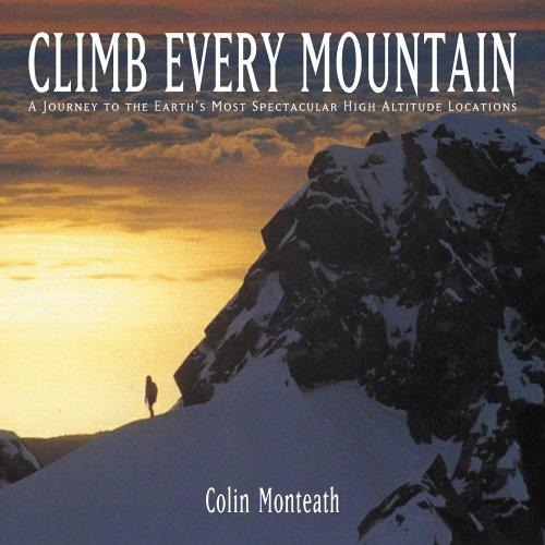 Climb Every Mountain by Colin Monteath