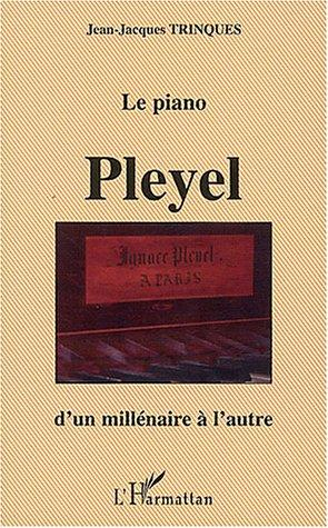 Le piano Pleyel by Jean-Jacques Trinques
