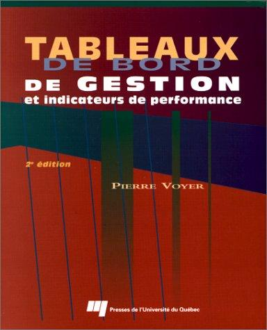 Tableaux de bord de gestion et indicateurs de performance by Voyer, Pierre.