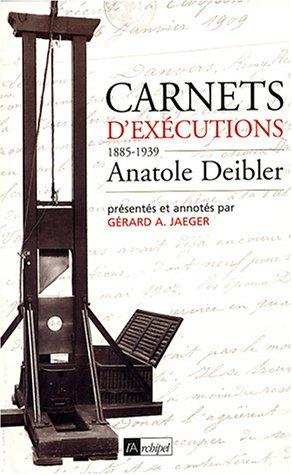 Carnets d'exécutions by Anatole Deibler