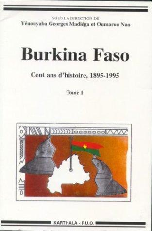 Burkina Faso by Colloque international sur l'histoire du Burkina (1st 1996 Ouagadougou, Burkina Faso)