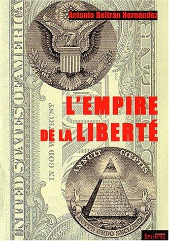 L'empire de la liberte by Antonio Beltran