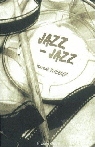 Jazz-jazz by Laurent Verdeaux