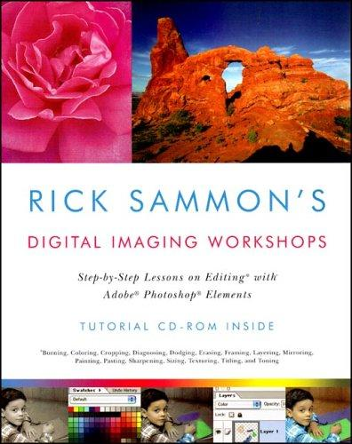 Rick Sammon's Digital Imaging Workshops by Rick Sammon