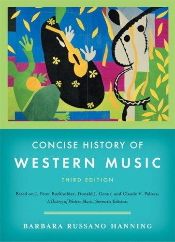 Concise History of Western Music, Third Edition by Barbara Russano Hanning