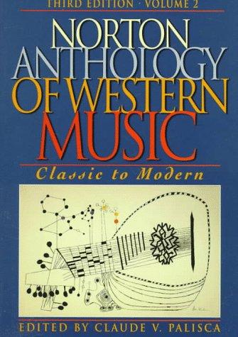 Norton Anthology of Western Music by Claude V. Palisca