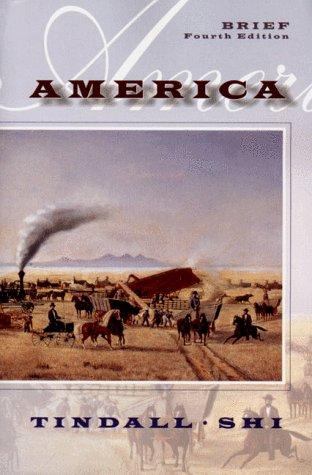 America by George Brown Tindall, David E. Shi