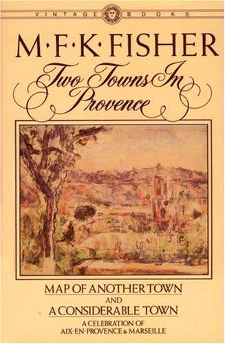 Two towns in Provence by M. F. K. Fisher