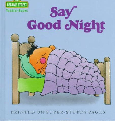 Say Good Night (Toddler Books) by Inc. Norman Gorbaty