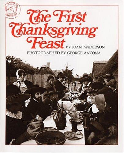 The First Thanksgiving Feast by Joan Anderson