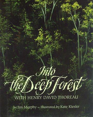Into the deep forest with Henry David Thoreau by Murphy, Jim