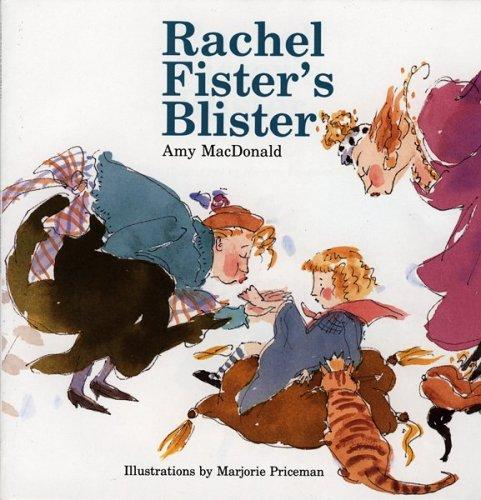 Rachel Fister's Blister by Amy MacDonald