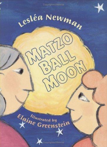 Matzo ball moon by Lesléa Newman
