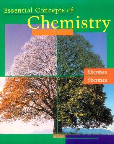 Essential concepts of chemistry by Sharon Sherman