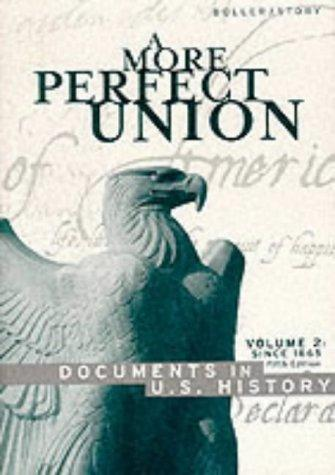 A More Perfect Union by [compiled by] Paul F. Boller, Jr.,  Ronald Story.