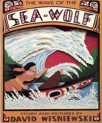 The Wave of the Sea-Wolf by David Wisniewski