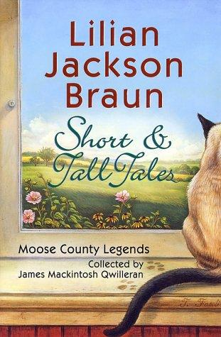 Short and Tall Tales by Lilian Jackson Braun