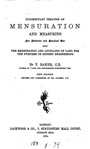 Rudimentary treatise on mensuration and measuring by Thomas Baker