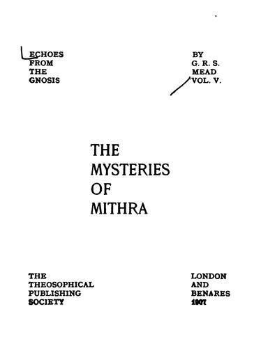 The Mysteries of Mithra by George Robert Stow Mead