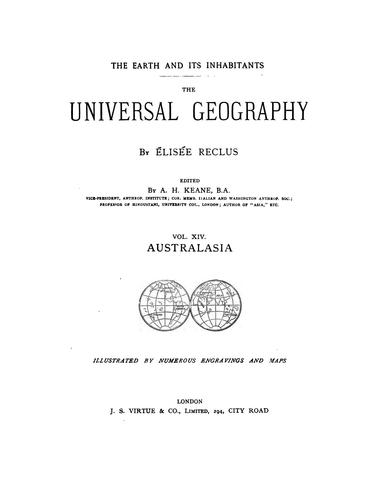 The Earth and Its Inhabitants: The Universal Geography by Elisée Reclus
