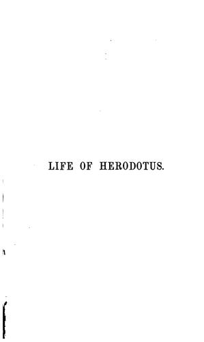 The Life of Herodotus Drawn Out from His Book by Friedrich Christoph Dahlmann