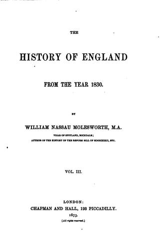 The History of England from the Year 1830-1874 by William Nassau Molesworth