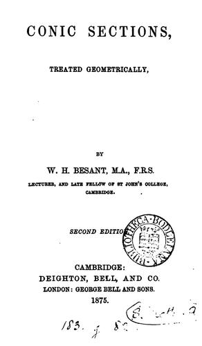 Conic sections, treated geometrically by William Henry Besant